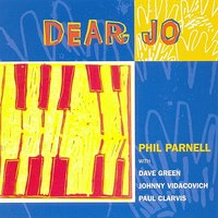 Dear Jo — Phil Parnell, Paul Clarvis, Dave Green, Johnny Vidacovich