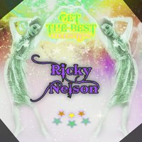 Get The Best Collection — Ricky Nelson, Rick Nelson