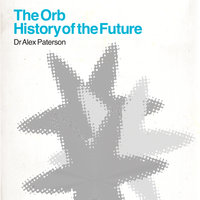The Orb - History Of The Future — The Orb
