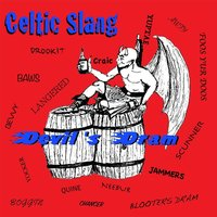 Celtic Slang — Devil's Dram