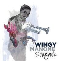 Wingy Manone: Songbook — Wingy Manone