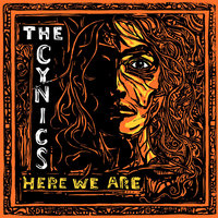 Here We Are — The Cynics