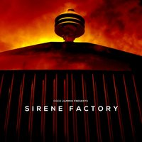 Coco Jammin Presents Sirene Factory — Sirene Factory