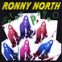 Going Psyko — Ronny North