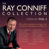 The Ray Conniff Collection 1938-62, Vol. 1 — сборник