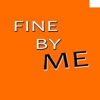 Fine By Me (Andy Grammer Tribute) — It's Fine By Me