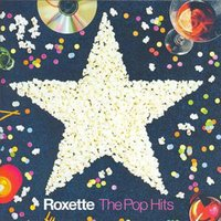 The Pop Hits — Roxette