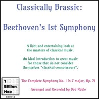 Classically Brassic: Beethoven's 1st Symphony — Bob Noble