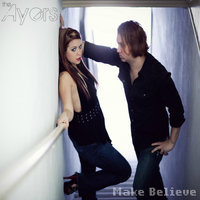 Make Believe — The Ayers