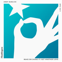 Get Another Love — Andy Bublick