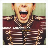 Hit Parade: The Greatest Hits — Audio Adrenaline