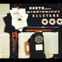 Instores & Outtakes — North Mississippi Allstars
