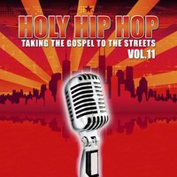 Holy Hip Hop Vol. 11 — сборник