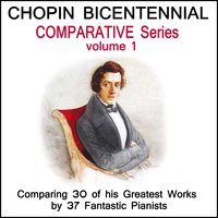 Chopin: The Bicentennial Comparative Edition - Volume 1 — сборник
