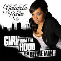 Girl From The Hood — Yolanda Renee