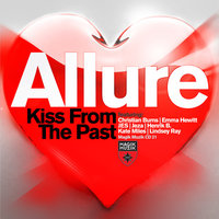 Kiss From The Past — Allure