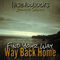 Find Your Way Back Home — Wise100doors