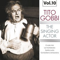 The Singing Actor, Vol. 10 — London Symphony Orchestra, Gerald Moore, Tito Gobbi, Alberto Erede, Philip Green, Dino Olivieri, Винченцо Беллини