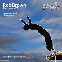 Playground EP — Rob Brown