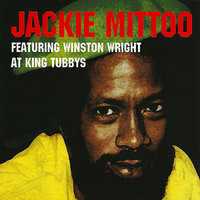 Jackie Mittoo Featuring Winston Wright At King Tubbys Platinum Edition — Jackie Mittoo