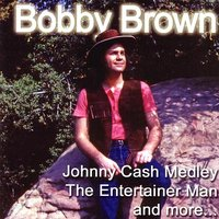 The Entertainer Man — Bobby Brown
