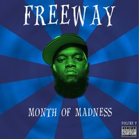 Month of Madness, Vol. 7 — Freeway