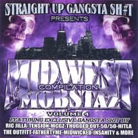 Midwest Mobstaz Vol. 4 — Straight Up Gangsta Sh#t