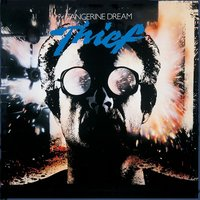 Thief — Tangerine Dream