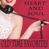 Heart and Soul: Old Time Favorites — The O'Neill Brothers Group