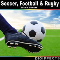 Soccer, Football and Rugby Sound Effects — Digiffects Sound Effects Library