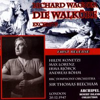 Richard Wagner: Die Walküre (Excerpts) — Sir Thomas Beecham, BBC Symphony Orchestra
