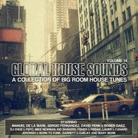 Global House Sounds, Vol. 14 — сборник