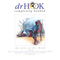 Completely Hooked — Dr. Hook