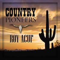 Country Pioneers - Roy Auff — Roy Auff