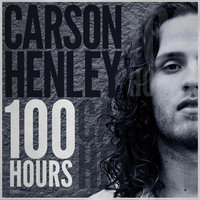 100 Hours — Carson Henley