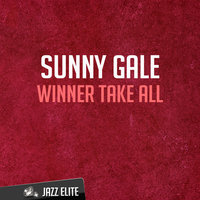 Winner Take All — Sunny Gale