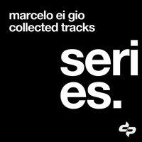Collected Tracks — Marcel Ei Gio