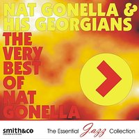 The Very Best of Nat Gonella — Nat Gonella & His Georgians