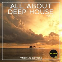All About Deep House, Vol. 2 — сборник