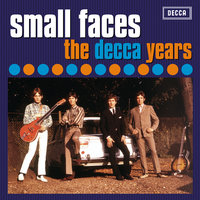 The Decca Years 1965 - 1967 — Small Faces