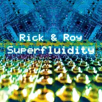 Superfluidity — Rick & Roy