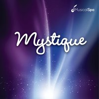 Mystique — Musical Spa