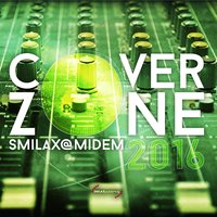 Smilax@Midem 2016: Cover Zone — сборник