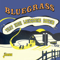 Bluegrass - That High Lonesome Sound — сборник
