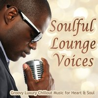 Soulful Lounge Voices, Vol. 1 — сборник