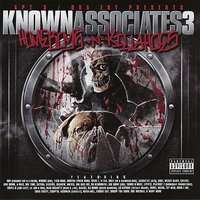 Known Associates, Vol. 3 Homeboys N Killahoes Part 2 — сборник