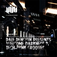 Pale Penguin presents Welcome Darkness 2: Tech-Funk Grooves — сборник