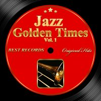 Original Hits: Jazz Golden Times, Vol. 1 — Джордж Гершвин