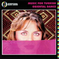Music for Turkish Oriental Dance — The Music for Turkish Oriental Dance Orchestra
