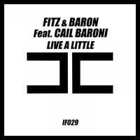 Live a Little — Fitz & Baron, Cail Baroni